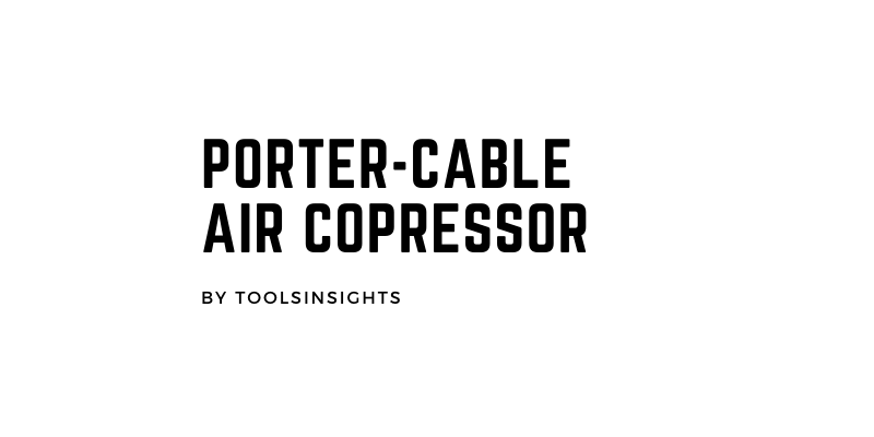 Porter-Cable Air Copressor