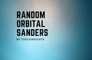 Random Orbital Sanders 2