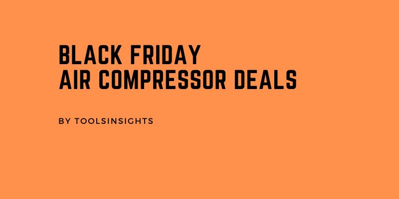 Black friday Air compressor deals 2